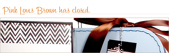 Pink Loves Brown has closed.