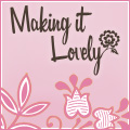 Making it Lovely