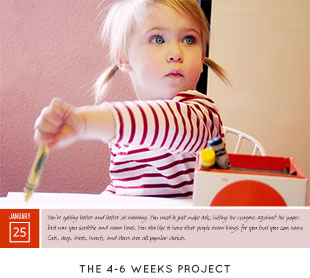 The 4-6 Weeks Project | Making it Lovely