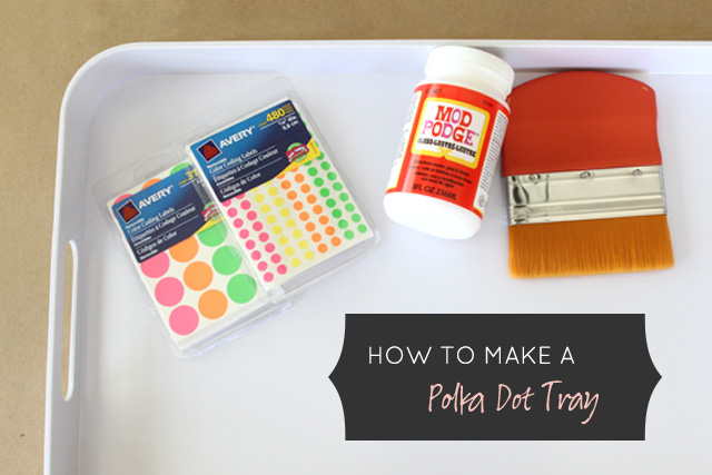 How to Make a Polka Dot Tray