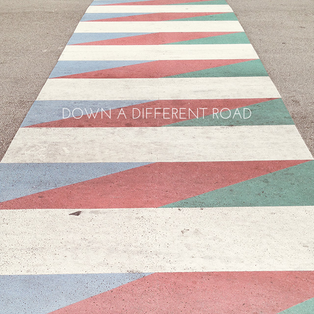 Down a Different Road