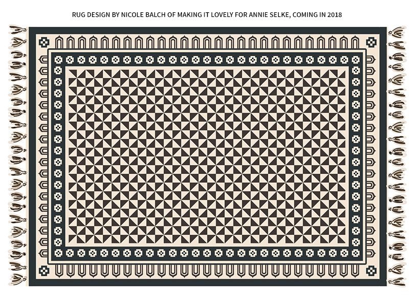 Quilt-Inspired Rug Design by Nicole Balch of Making it Lovely for Annie Selke, Coming in 2018