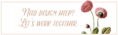 Need design help? Let's work together.